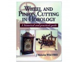 Wheel and Pinion Cutting in Horology Book By J Malcolm Wild FBHI - HB171121