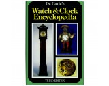 Watch and Clock Encyclopedia (Third Edition) By Donald de Carle - HB17147
