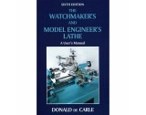 Watchmaker's and Model Engineer's Lathe (Sixth Edition) By Donald De Carle - HB17173
