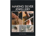Making Silver Jewellery Book - TB17027