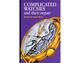 Complicated Watches and their Repair - HB17143