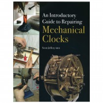 Introductory Guide To Repairing Mechanical Clocks By Scott Jeffery MBHI - HB17126 Book