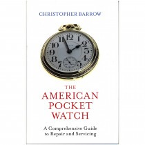 The American Pocket Watch By Christopher Barrow - HB1713 Book