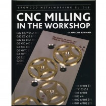 Book CNC Milling In The Workshop By Dr Marcus Bowman - HB17144