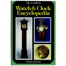 Watch and Clock Encyclopedia (Third Edition) By Donald de Carle - HB17147 Book