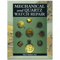Book Mechanical and Quartz Watch Repair By Mick Watters FBHI - HB17188